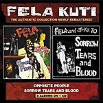 Fela Kuti Opposite People / Sorrow Tears And Blood