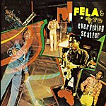 Fela Kuti Everything Scatter / Noise For Vendor Mouth