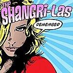 The Shangri-Las Remember The Shangri-Las