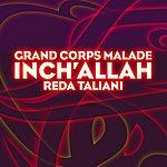 Grand Corps Malade Inch' Allah