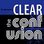 The Messengers Clear The Confusion