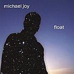 Michael Joy Float