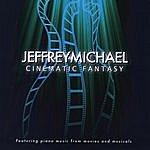 Jeffrey Michael Cinematic Fantasy