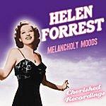Helen Forrest Melancholy Moods