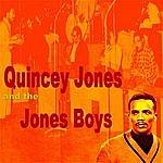 Quincy Jones Quincy Jones And The Jones Boys