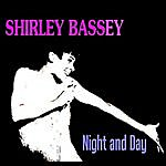 Shirley Bassey Night And Day