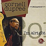 Cornell Dupree I'm Alright