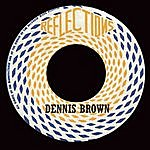 Dennis Brown Reflections