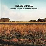 Richard Shindell Maraina's EP: Alt Versions And No Shows From Not Far Now