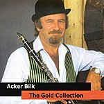 Acker Bilk Acker Bilk The Gold Collection