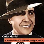 Carlos Gardel Carlos Gardel Greatest Tangos Vol 1