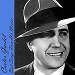 Carlos Gardel Best Songs From His Movies