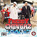 Freddychingaz Bubble Up