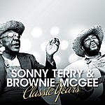 Sonny Terry & Brownie McGhee Classic Years - Sonny Terry & Brownie Mcghee