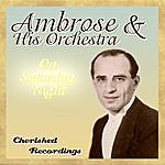 Ambrose & His Orchestra On Saturday Night