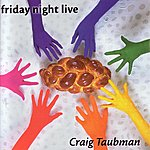 Craig Taubman Friday Night Live