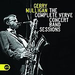 Gerry Mulligan The Complete Verve Concert Band Sessions
