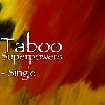 Taboo Superpowers - Single