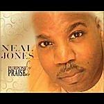 Neal Jones Purpose & Praise Ep