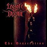 The Legion Of Doom The Desecration