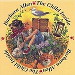 Barbara Allen The Child Inside