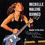 Michelle Malone Moanin' In The Attic (Signed!)