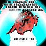 Armadillo Underground The Kids Of 48 - Single