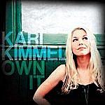 Kari Kimmel Own It