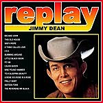 Jimmy Dean Replay Jimmy Dean