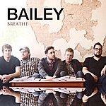Bailey Breathe - Single