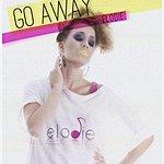Elodie Go Away - Single