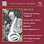 Royal Philharmonic Orchestra Delius: Orchestral Works, Vol. 4 (Beecham) (1946-1952)