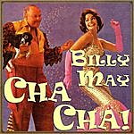 Billy May Cha-Cha!