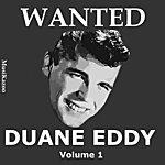 Duane Eddy Wanted Duane Eddy (Vol. 1)