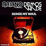 Ariano Remix My Soul