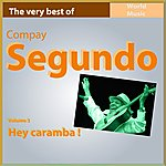 Compay Segundo Hey Caramba!