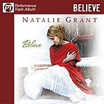 Natalie Grant Believe (Pefromance Track Album)