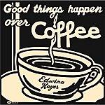 Edwina Hayes Good Things Happen Over Coffee