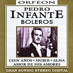 Pedro Infante Boleros
