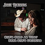 Jamie Richards She's Cold As That Beer She's Drinking - Single