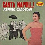 Renato Carosone Canta Napoli..!: Rarity Music Pop, Vol. 152
