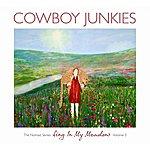 Cowboy Junkies Sing In My Meadow - The Nomad Series, Volume 3