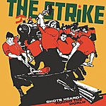 The Strike Shots Heard Round The World