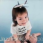 Jazztronik Love Tribe