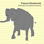 Francis MacDonald Maculate Conceptions Volume 2