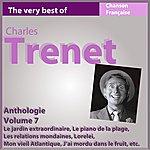 Charles Trenet Charles Trenet - Anthologie, Vol. 7 (Les Incontournables De La Chanson Française)