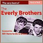 The Everly Brothers Greatest Hits - All I Have To Do Is Dream