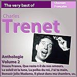 Charles Trenet Charles Trenet - Anthologie, Vol. 2 (Les Incontournables De La Chanson Française)