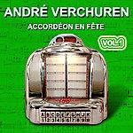 André Verchuren André Verchuren - Accordéon En Fête Vol.1 - Grands Succès