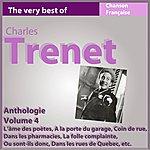 Charles Trenet Charles Trenet - Anthologie, Vol. 4 (Les Incontournables De La Chanson Française)